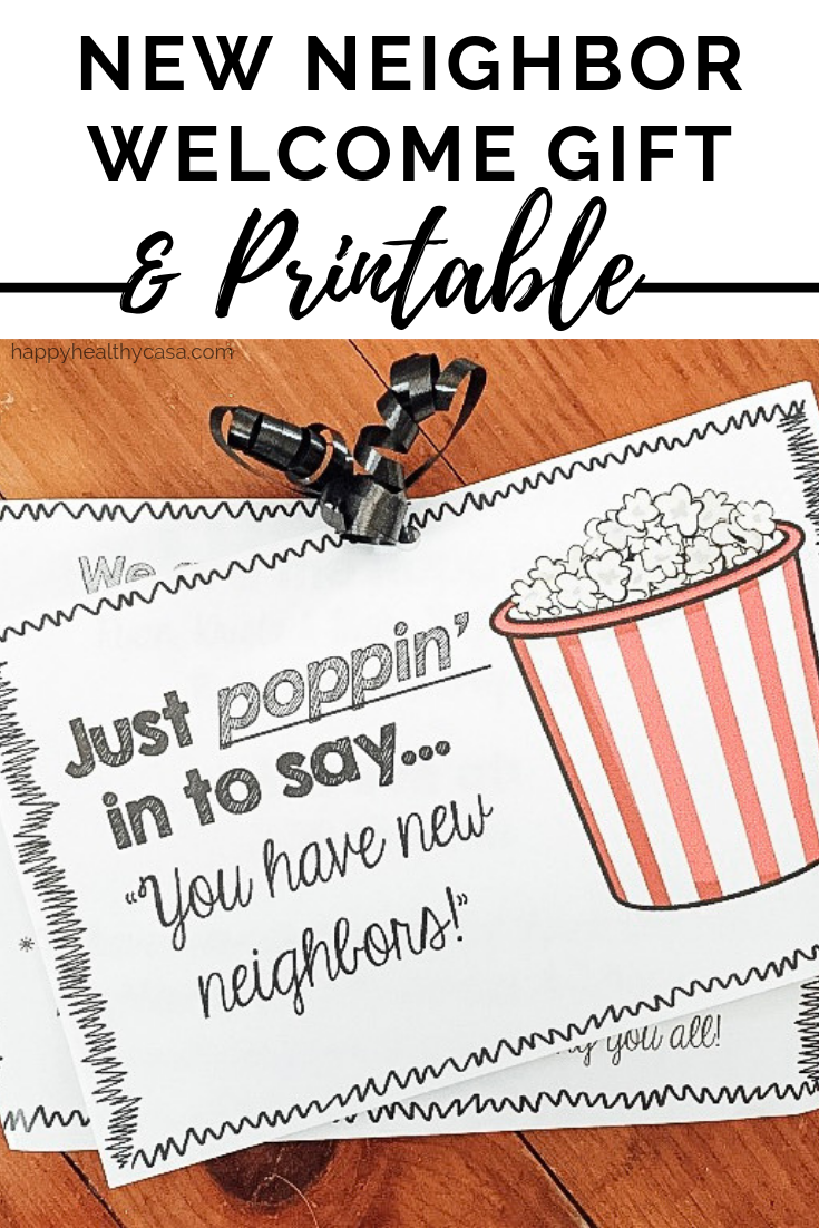 New Neighbor Welcome Gift & Printable