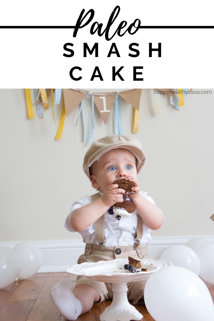 Paleo Smash Cake for 1st Birthday Party