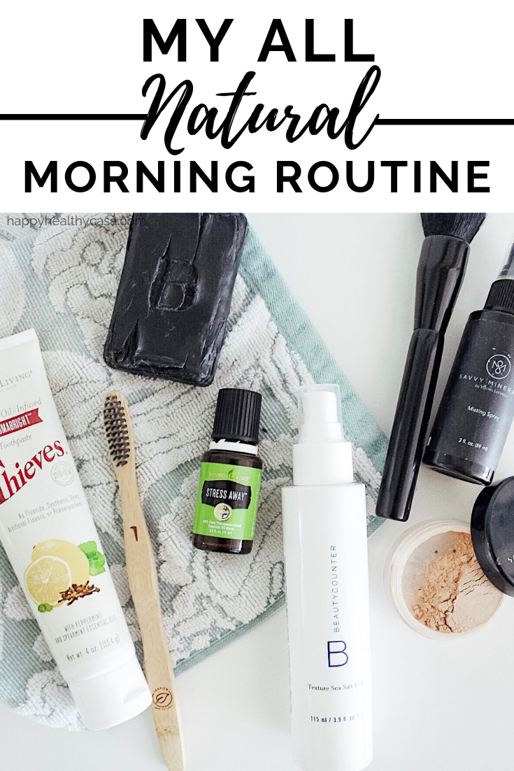 My All Natural Morning Routine