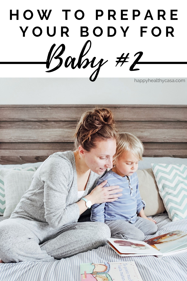 How to Prepare your Body for Baby #2