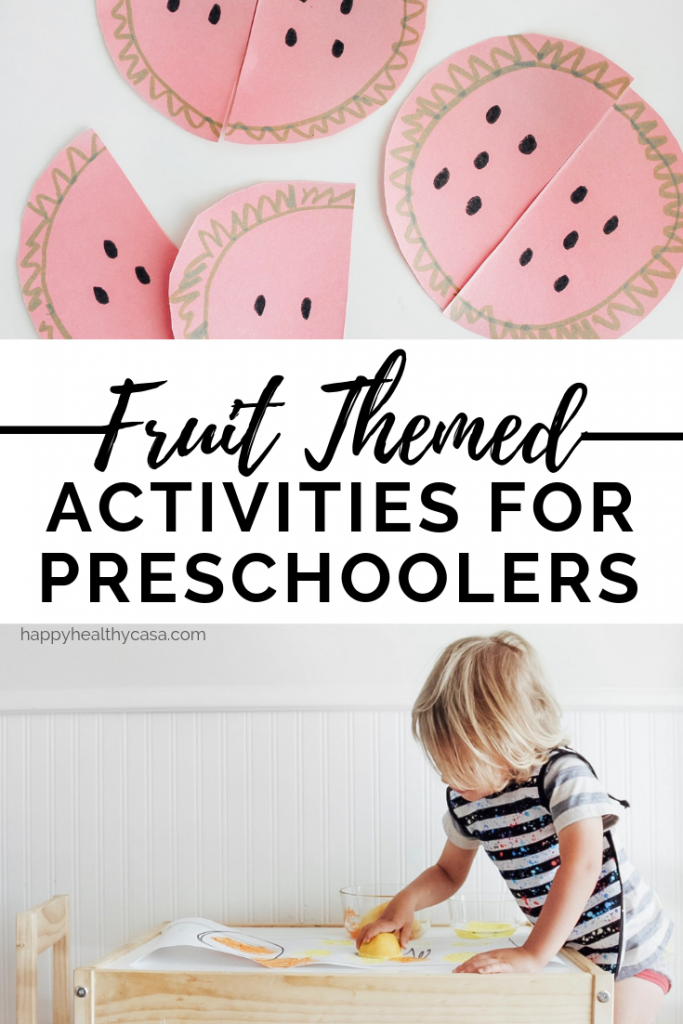 A whole week's work of healthy Fruit Themed Snacks and Activities for Toddlers, Preschoolers and Beyond